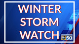 Winter Storm Watch in effect from Friday morning through Saturday morning